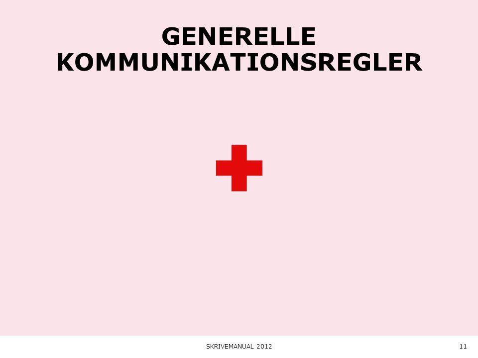 Generelle kommunikationsregler