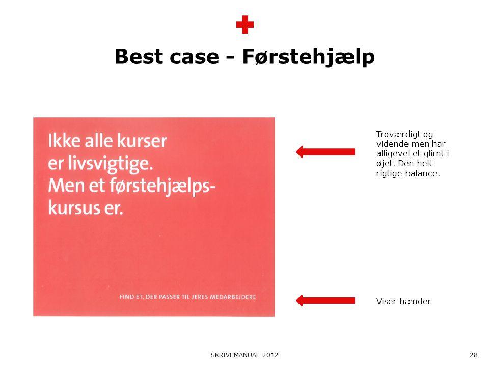 Best case - Førstehjælp