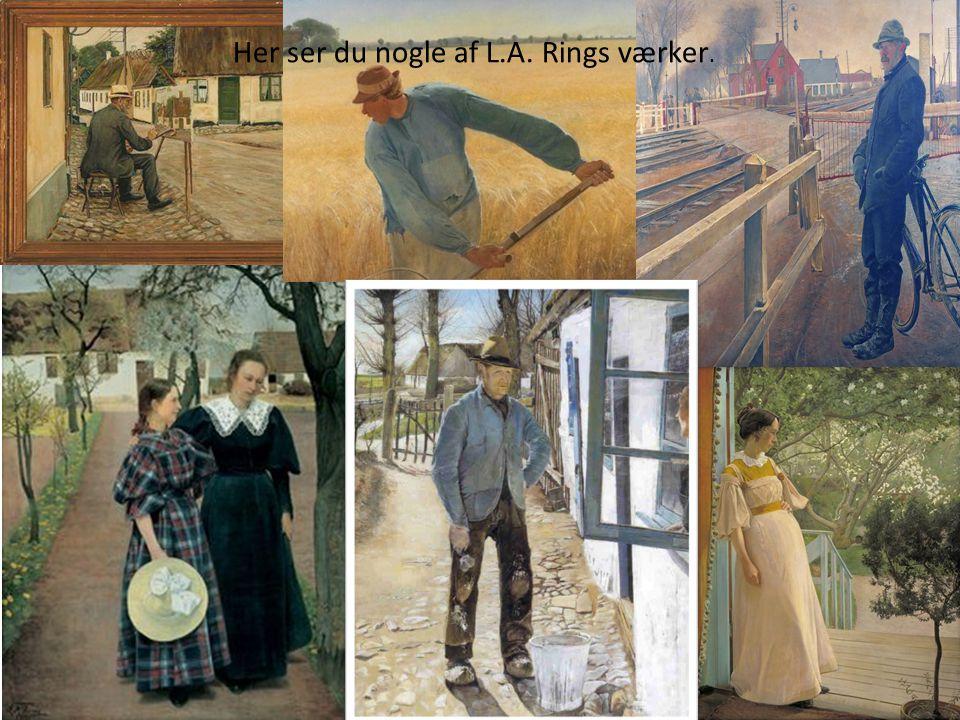 Her ser du nogle af L.A. Rings værker.