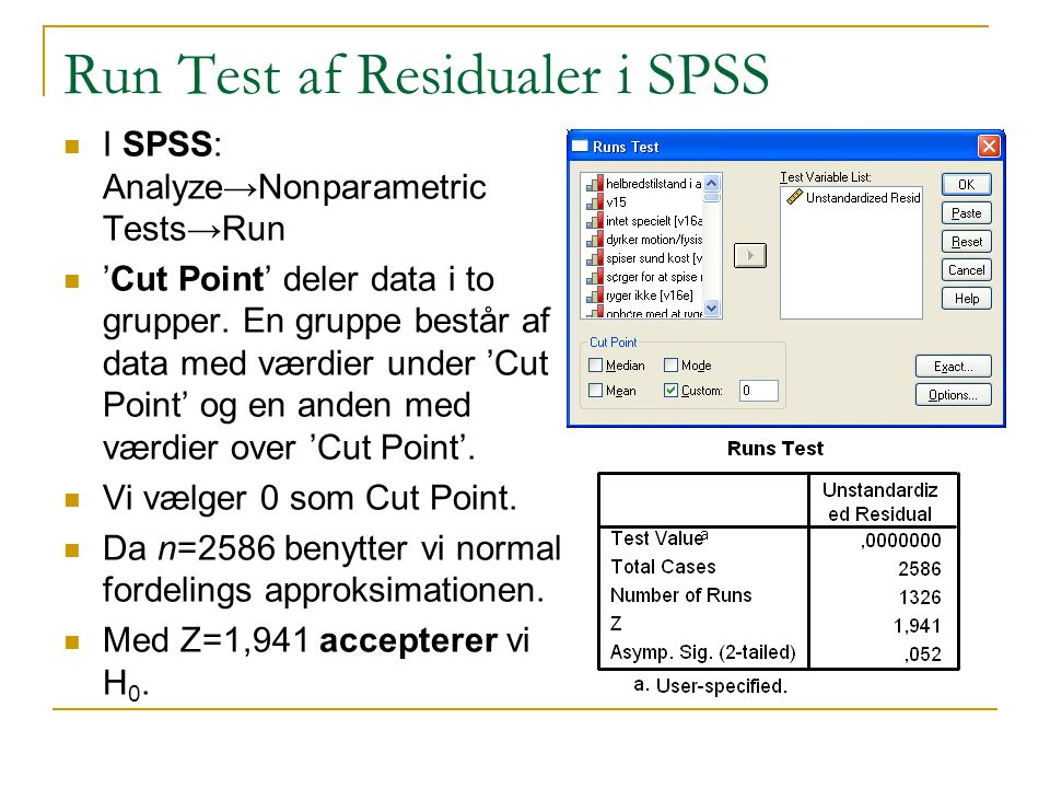 Run Test af Residualer i SPSS