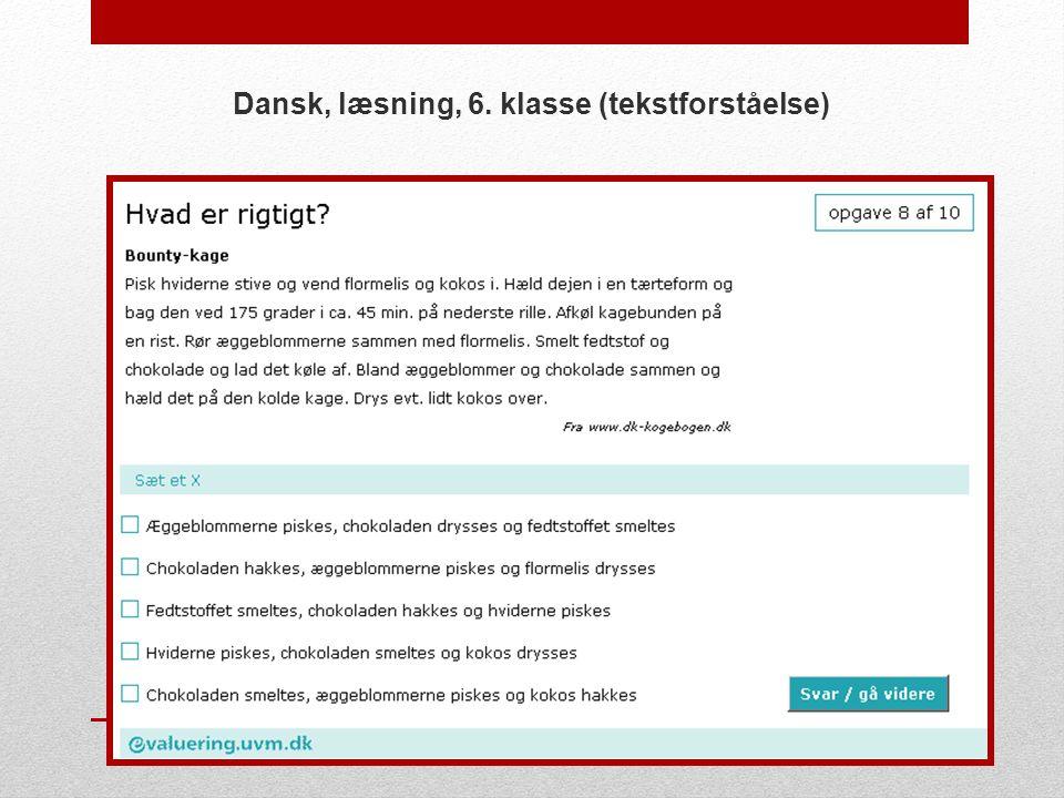 Dansk, læsning, 6. klasse (tekstforståelse)