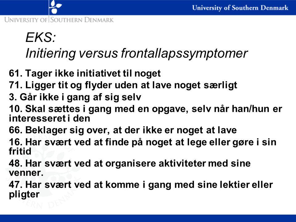 EKS: Initiering versus frontallapssymptomer