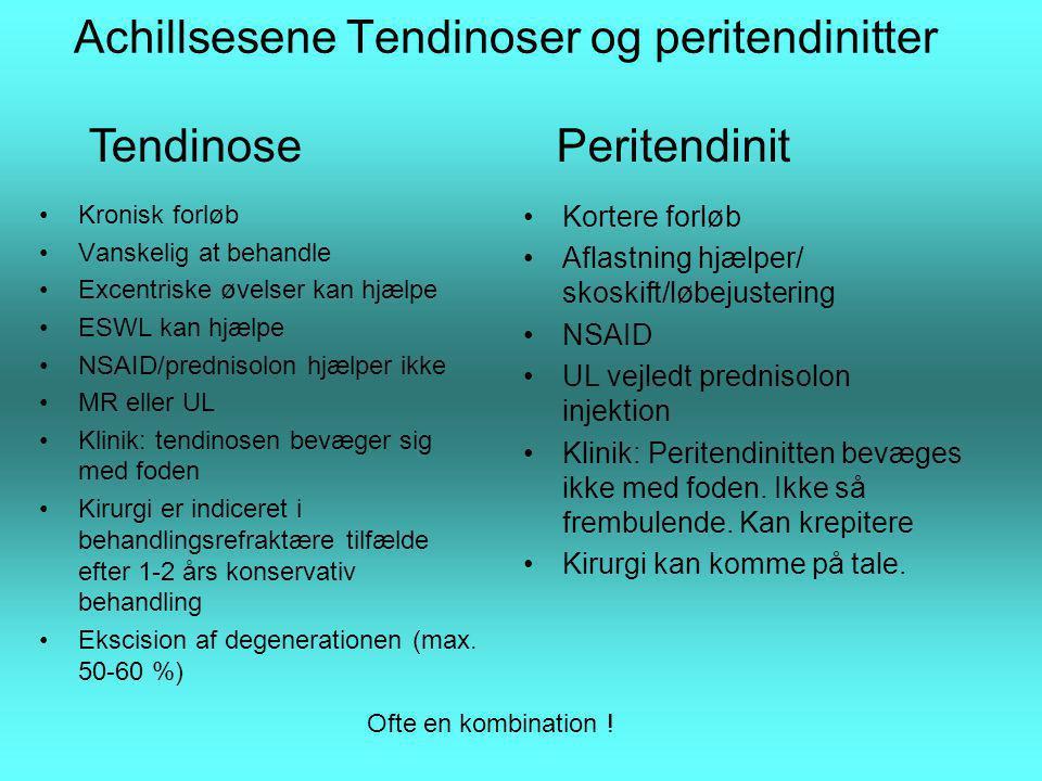 Achillsesene Tendinoser og peritendinitter