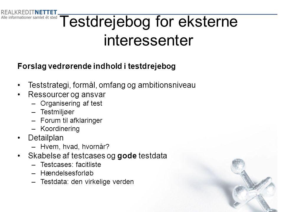 Testdrejebog for eksterne interessenter