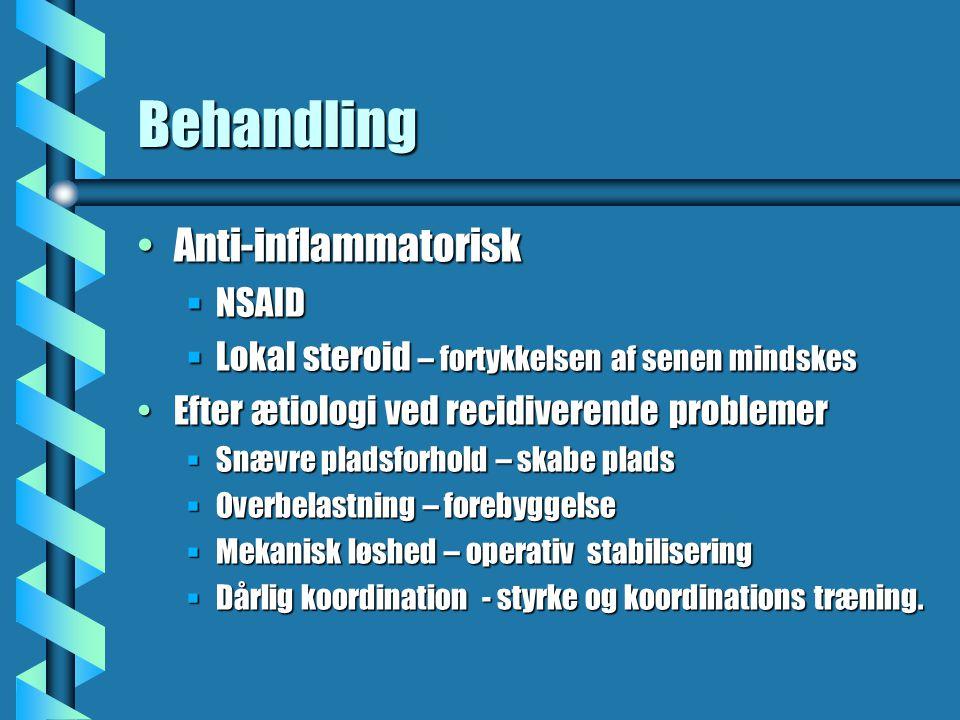 Behandling Anti-inflammatorisk NSAID