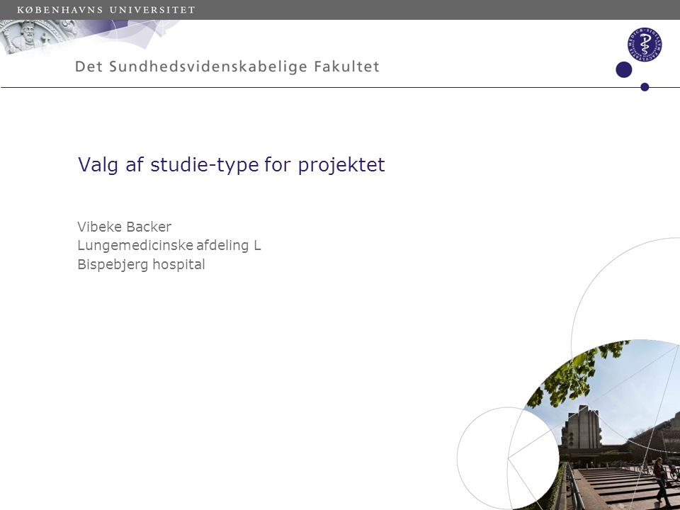 Valg af studie-type for projektet