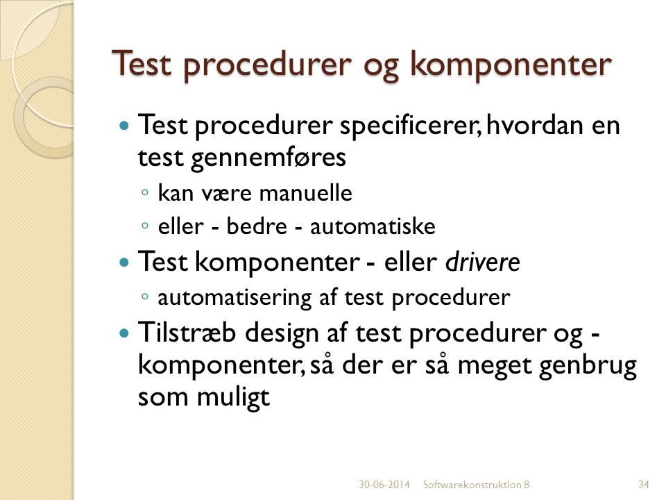 Test procedurer og komponenter