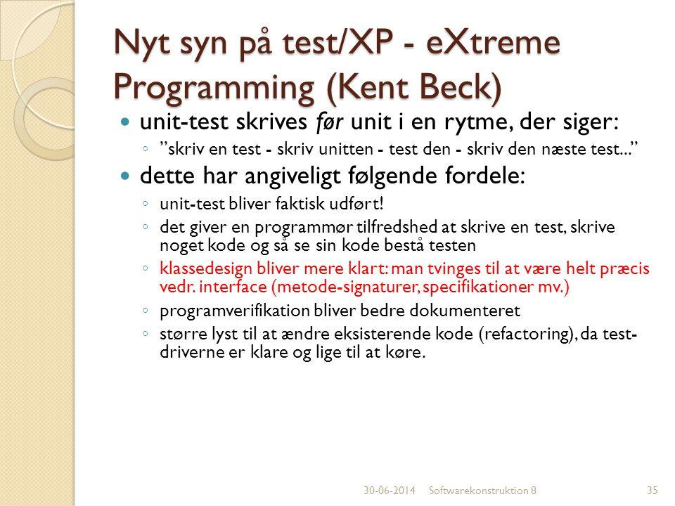 Nyt syn på test/XP - eXtreme Programming (Kent Beck)