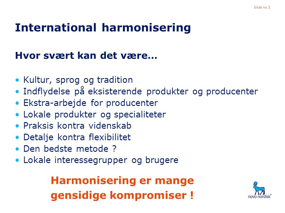 International harmonisering