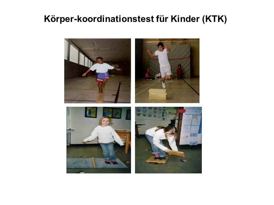 Körper-koordinationstest für Kinder (KTK)