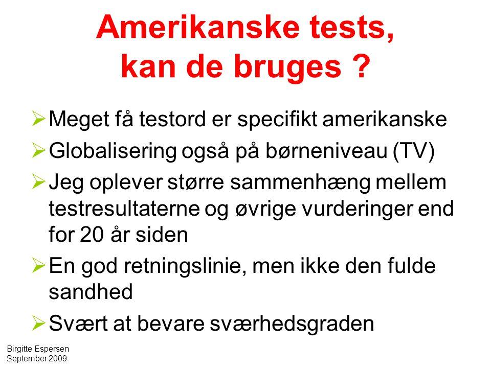 Amerikanske tests, kan de bruges