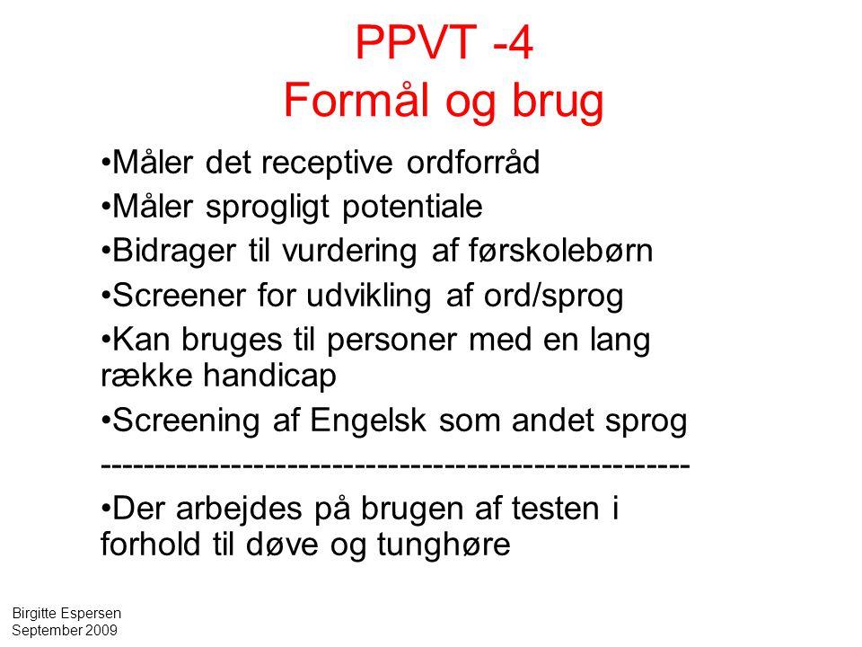 PPVT -4 Formål og brug Måler det receptive ordforråd