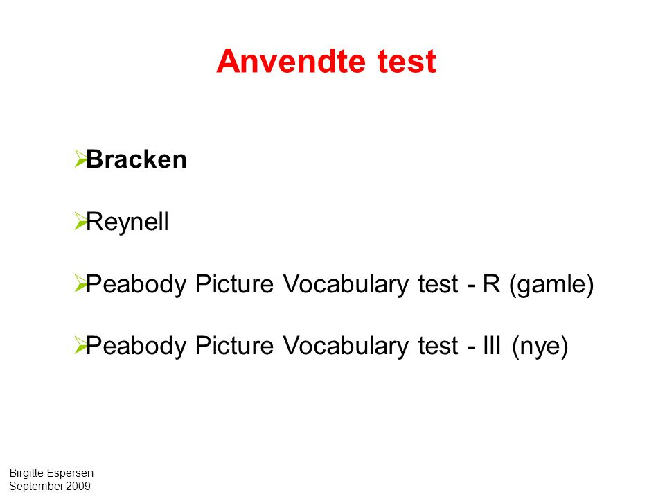 Anvendte test Bracken Reynell