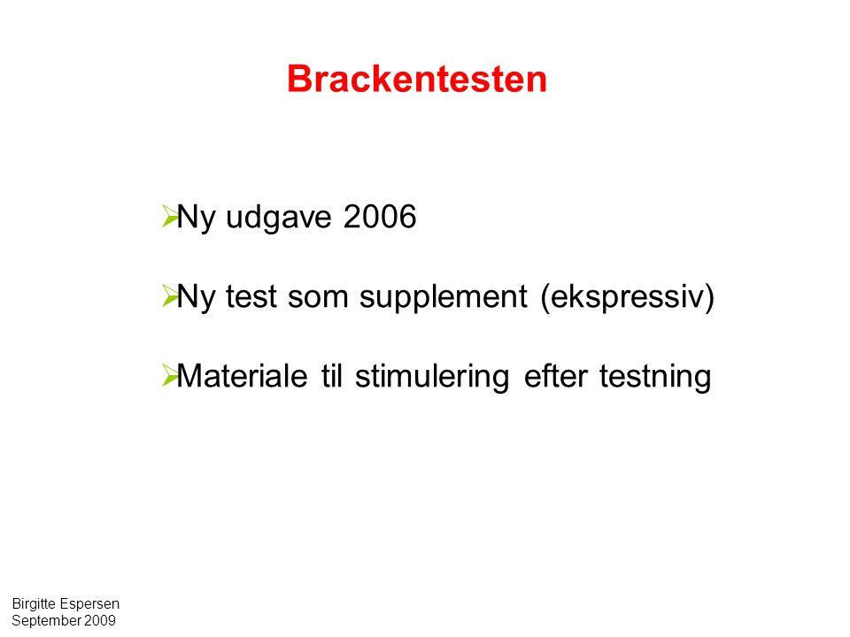 Brackentesten Ny udgave 2006 Ny test som supplement (ekspressiv)