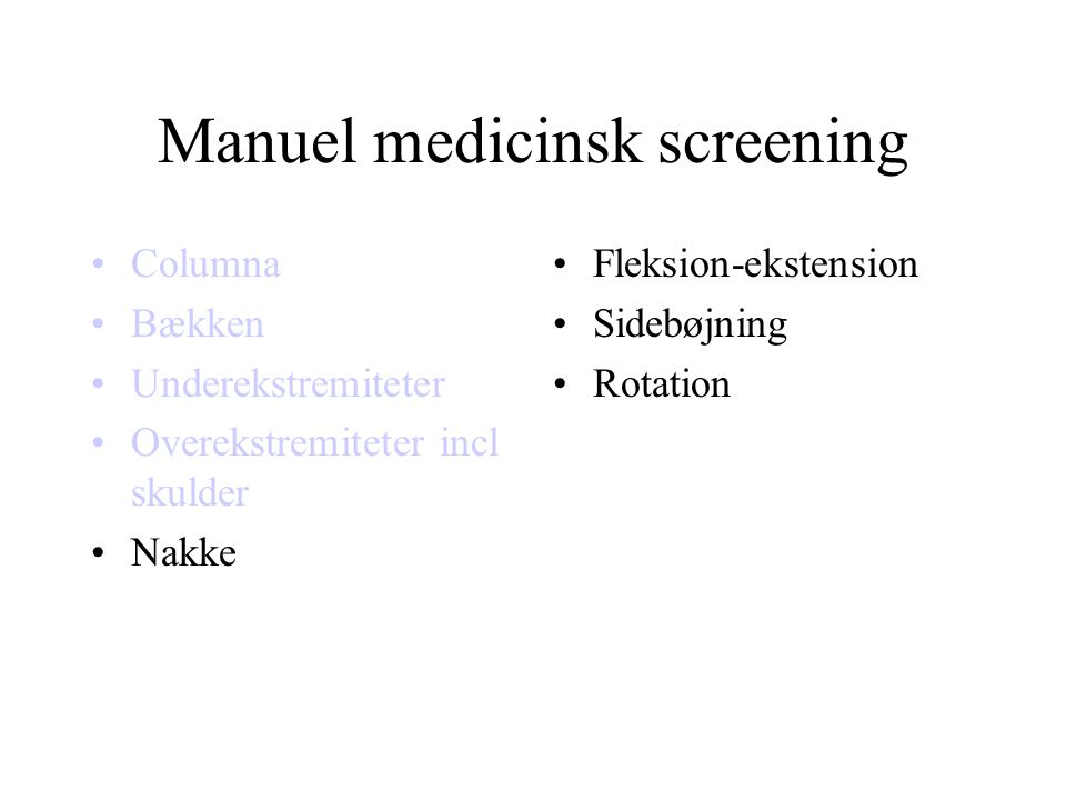 Manuel medicinsk screening
