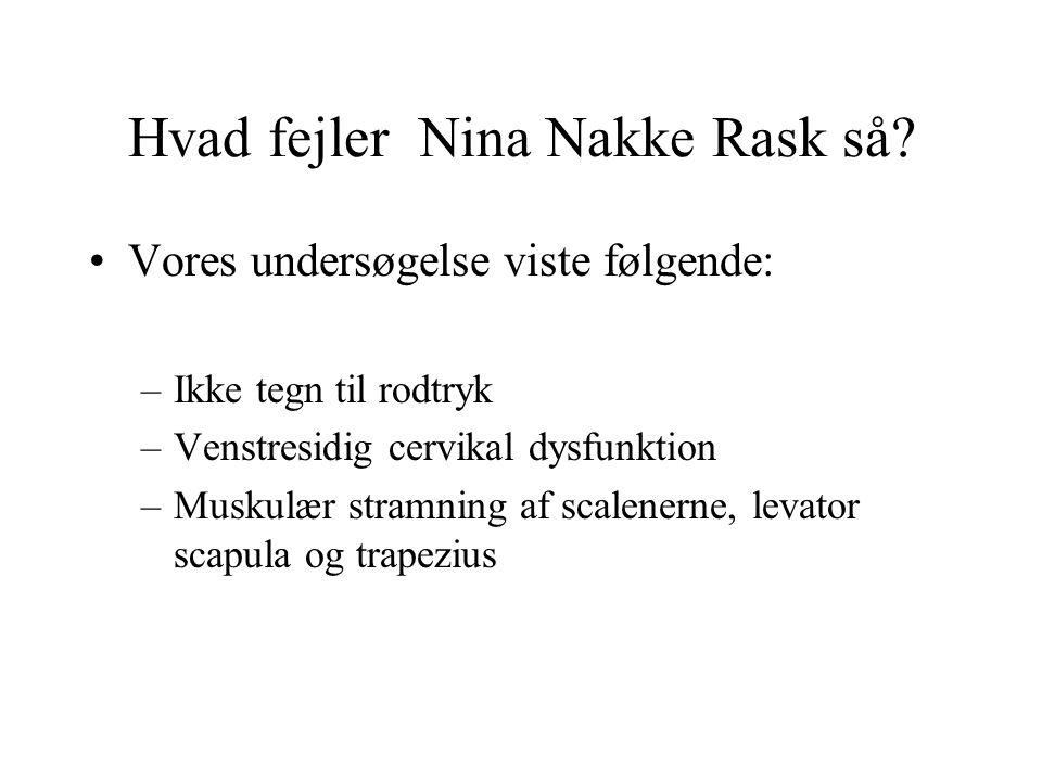Hvad fejler Nina Nakke Rask så