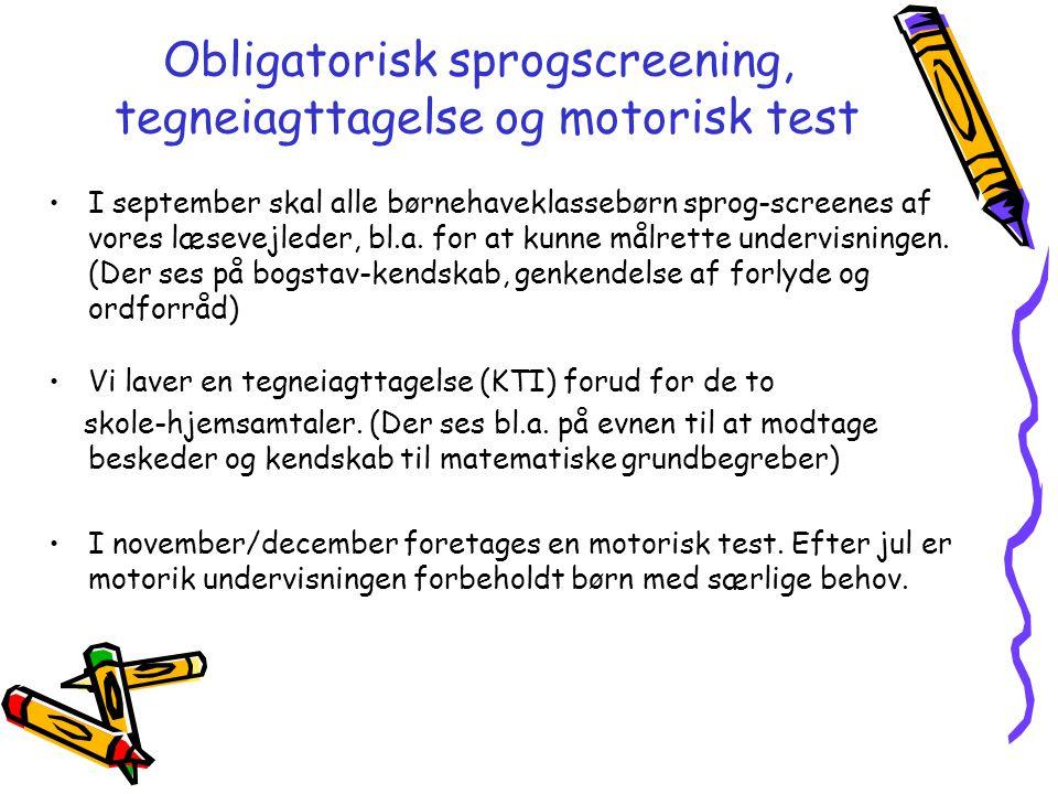 Obligatorisk sprogscreening, tegneiagttagelse og motorisk test