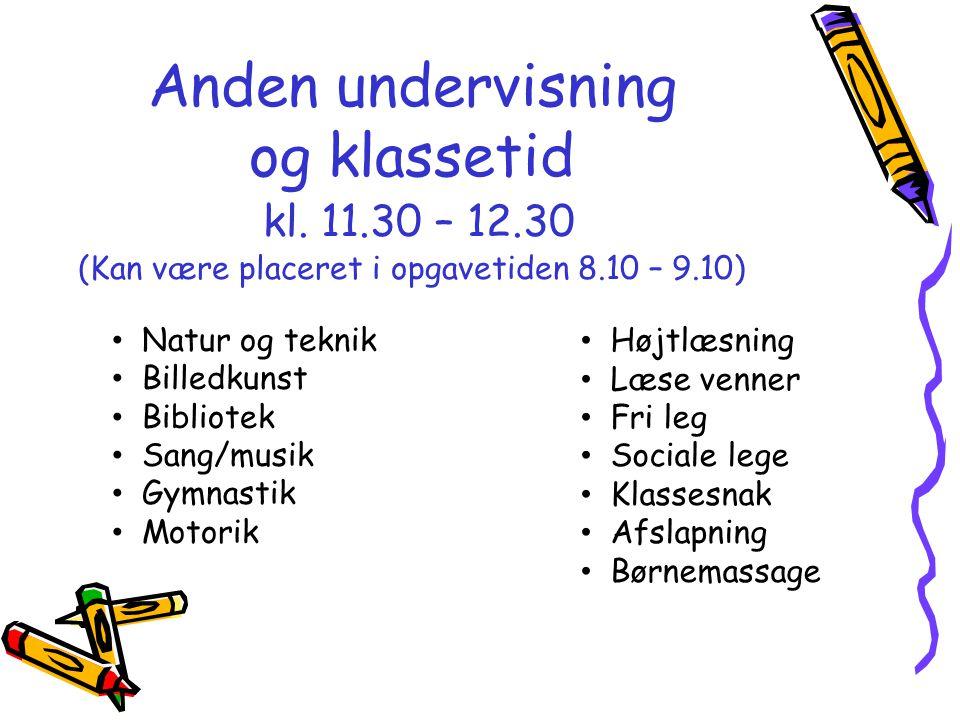 Anden undervisning og klassetid kl. 11. 30 – 12