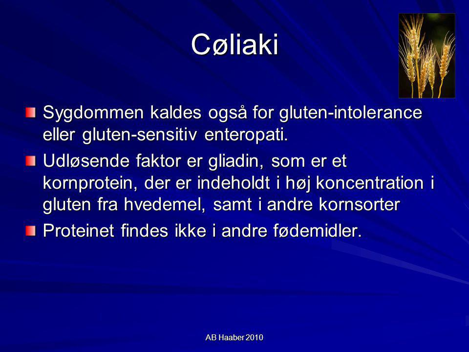 Cøliaki Sygdommen kaldes også for gluten-intolerance eller gluten-sensitiv enteropati.
