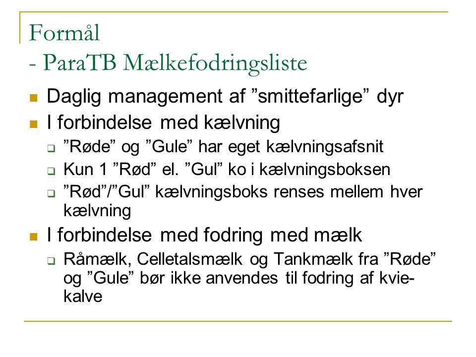 Formål - ParaTB Mælkefodringsliste