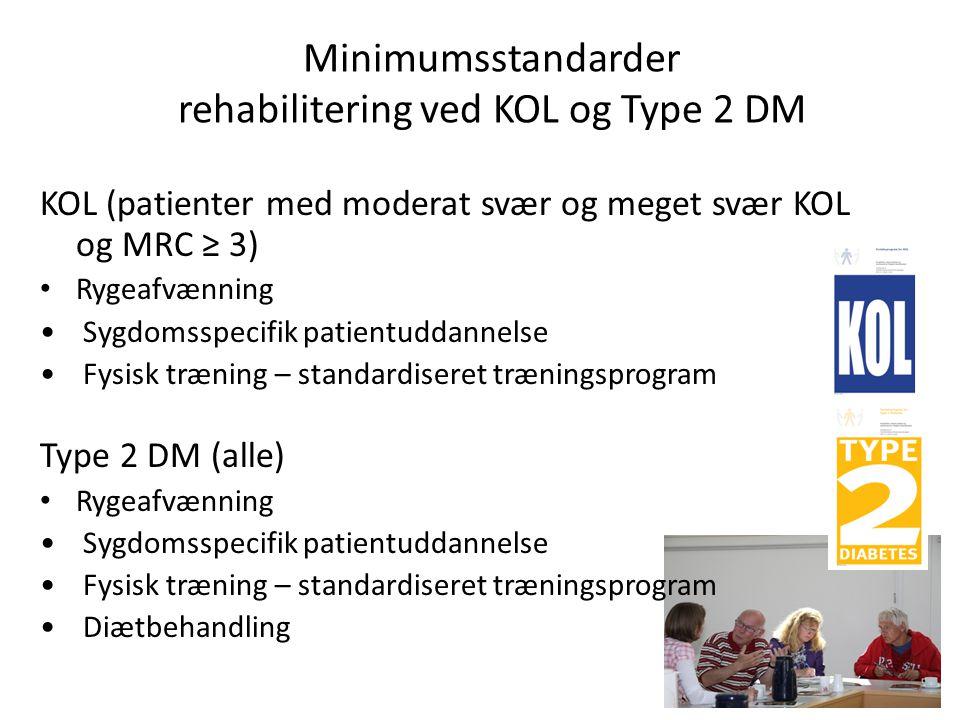 Minimumsstandarder rehabilitering ved KOL og Type 2 DM