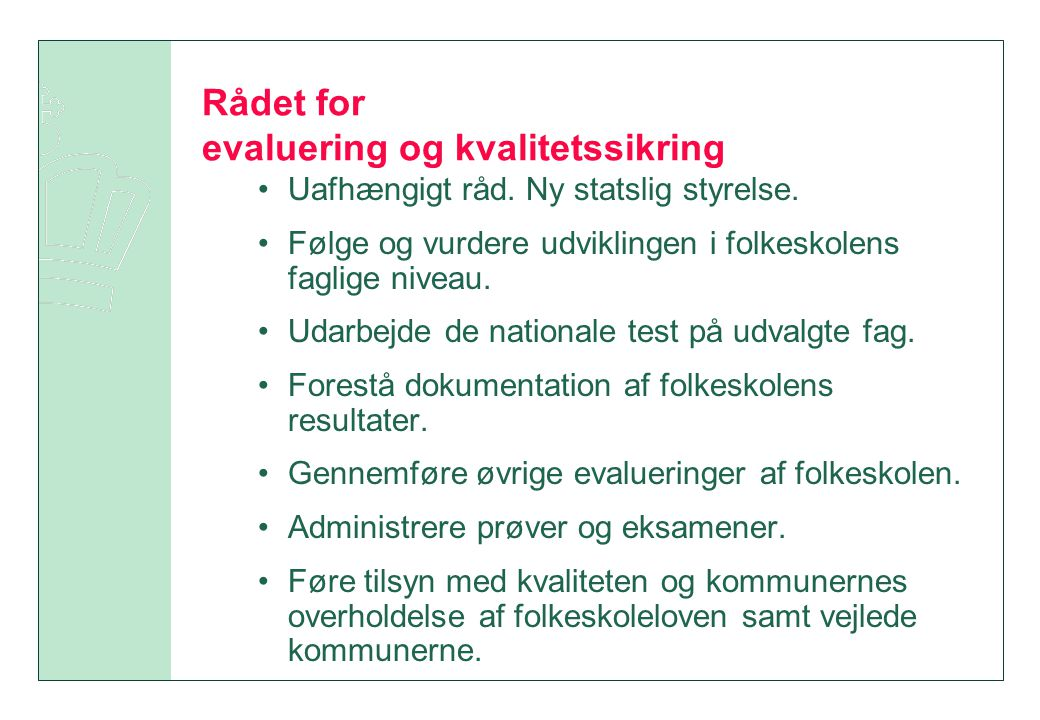 Rådet for evaluering og kvalitetssikring