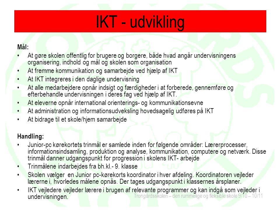 IKT - udvikling Mål: