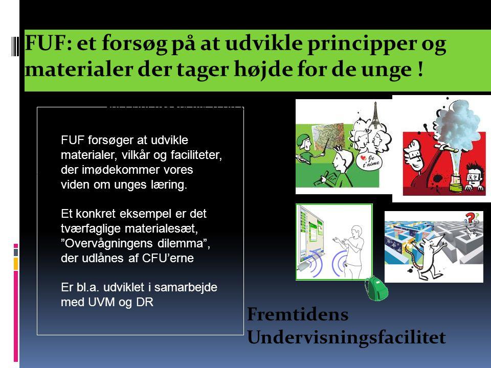 FUF: et forsøg på at udvikle principper og materialer der tager højde for de unge !