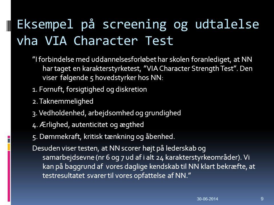 Eksempel på screening og udtalelse vha VIA Character Test