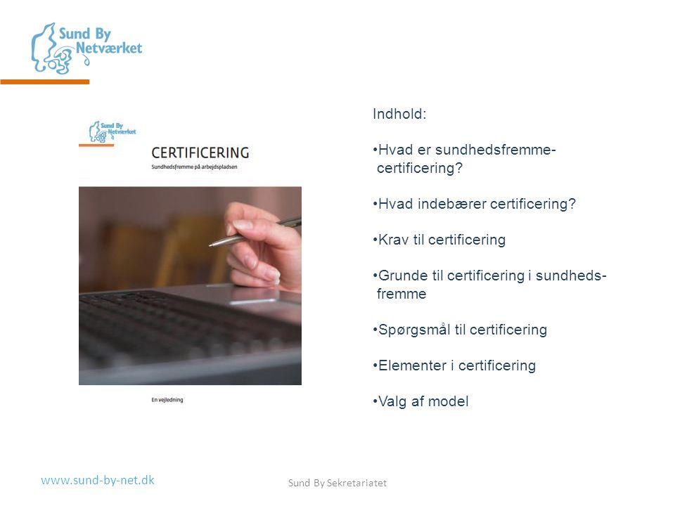 Hvad er sundhedsfremme- certificering Hvad indebærer certificering