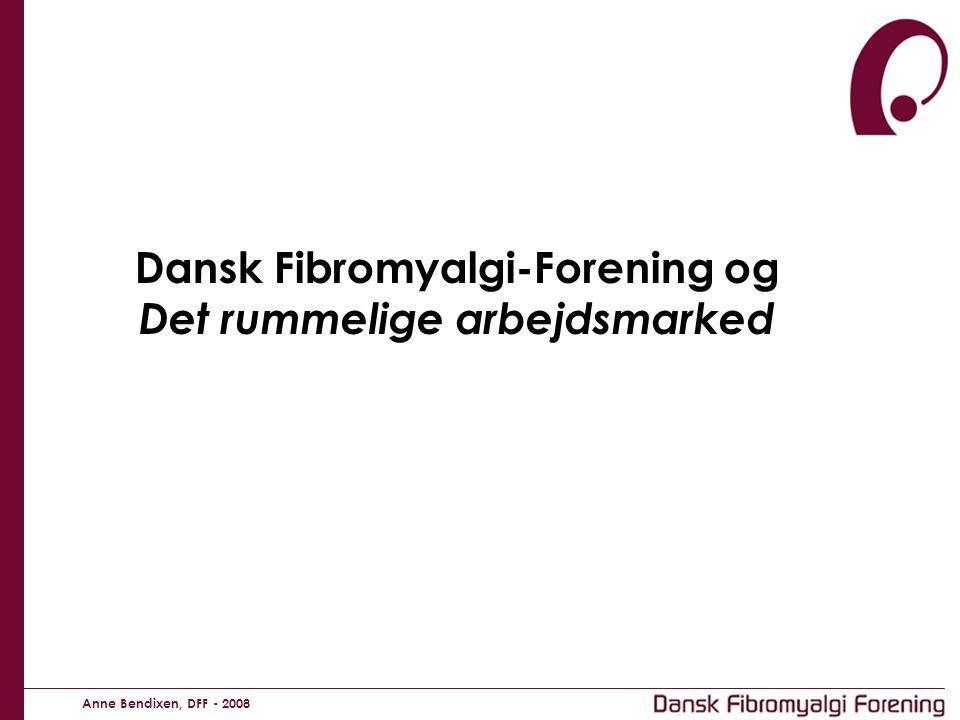 Dansk Fibromyalgi-Forening og Det rummelige arbejdsmarked
