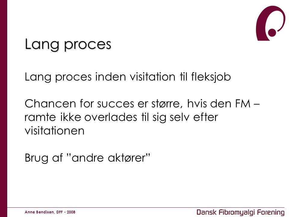 Lang proces Lang proces inden visitation til fleksjob Chancen for succes er større, hvis den FM – ramte ikke overlades til sig selv efter visitationen Brug af andre aktører
