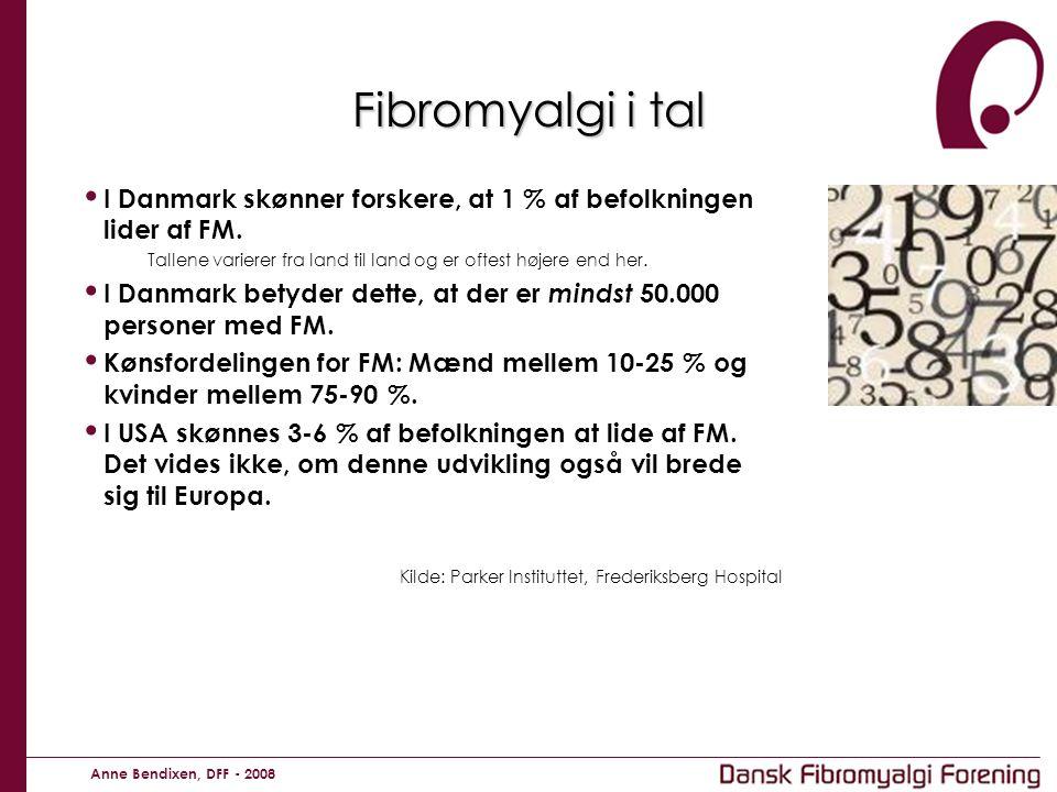 Fibromyalgi i tal I Danmark skønner forskere, at 1 % af befolkningen lider af FM. Tallene varierer fra land til land og er oftest højere end her.
