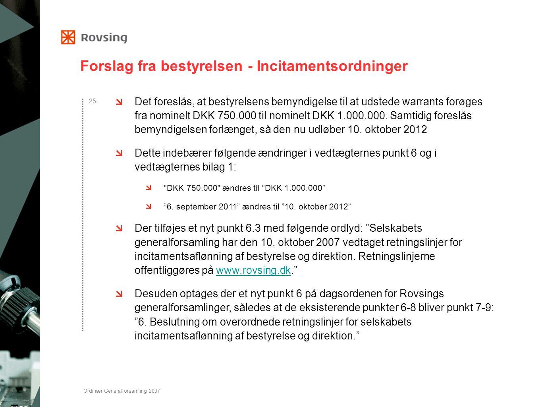 Forslag fra bestyrelsen - Incitamentsordninger