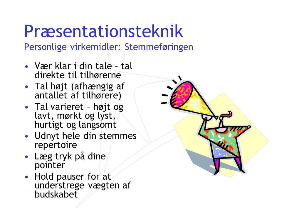Præsentationsteknik Personlige virkemidler: Stemmeføringen