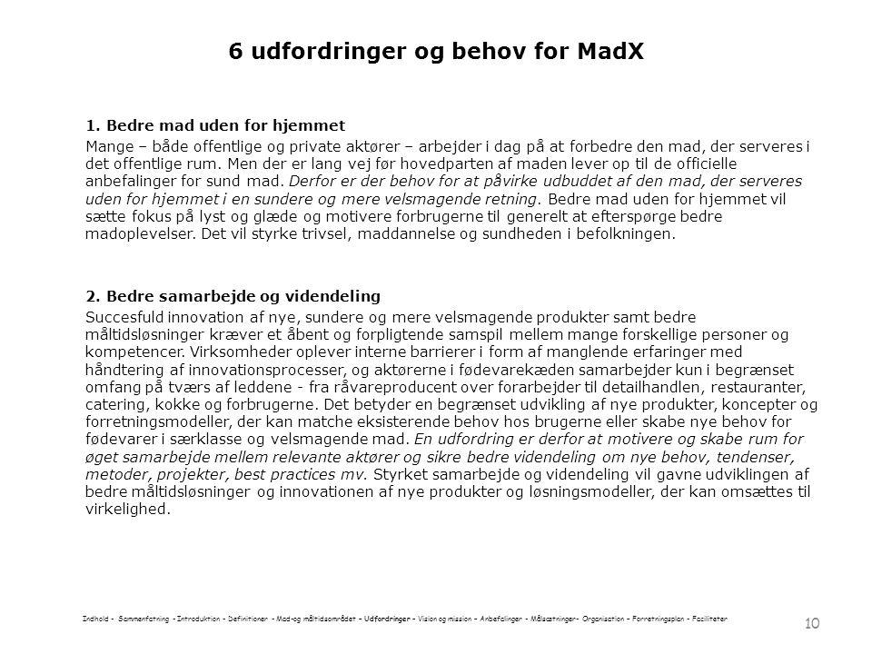 6 udfordringer og behov for MadX