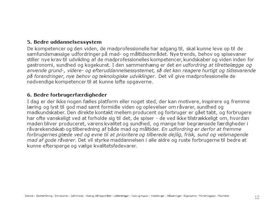 6. Bedre forbrugerfærdigheder