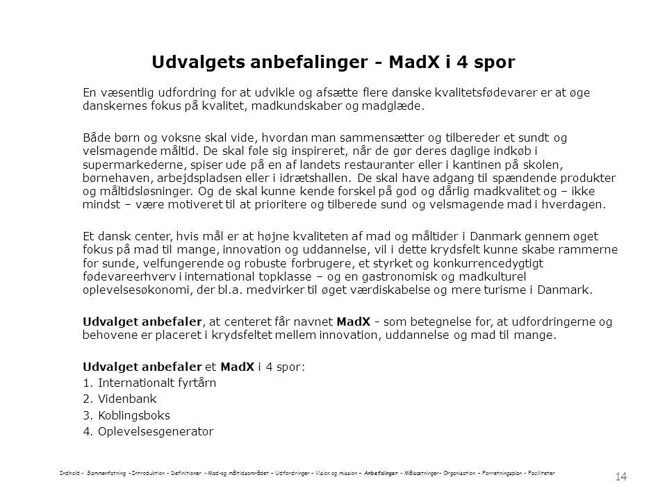 Udvalgets anbefalinger - MadX i 4 spor