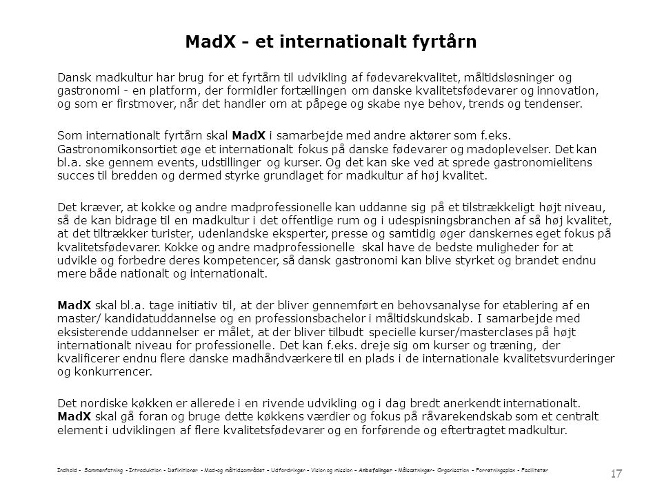 MadX - et internationalt fyrtårn