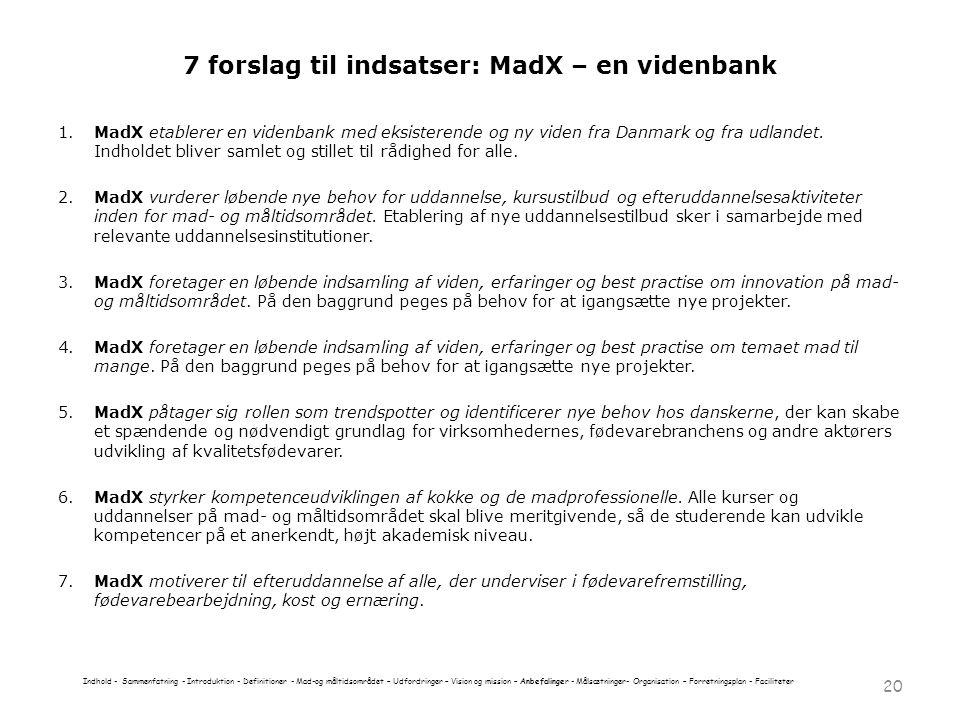7 forslag til indsatser: MadX – en videnbank