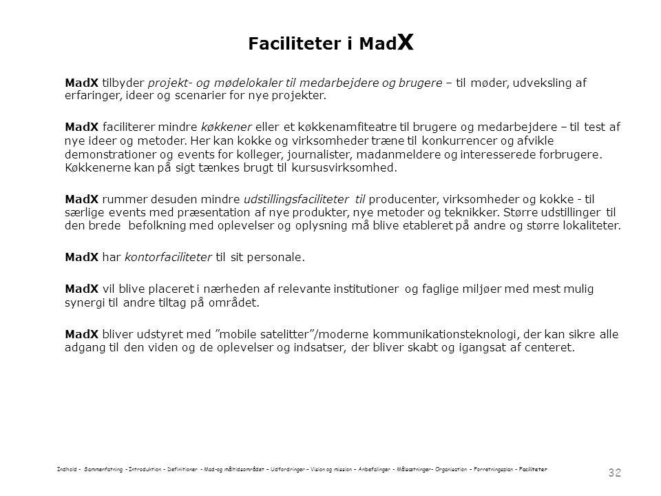 Faciliteter i MadX
