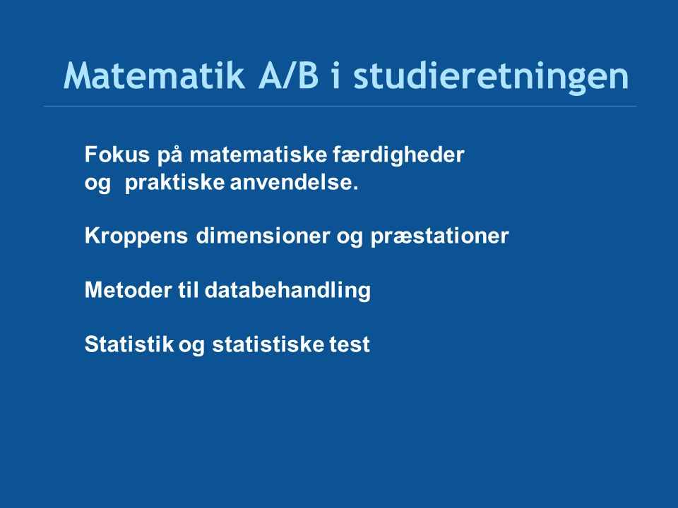 Matematik A/B i studieretningen