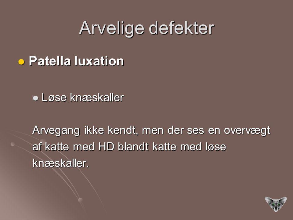 Arvelige defekter Patella luxation Løse knæskaller