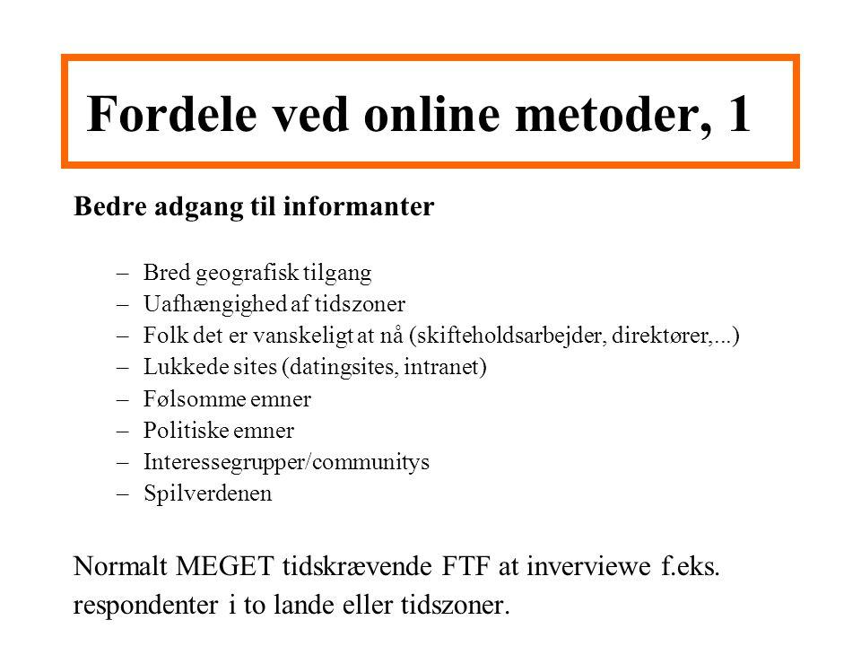 Fordele ved online metoder, 1