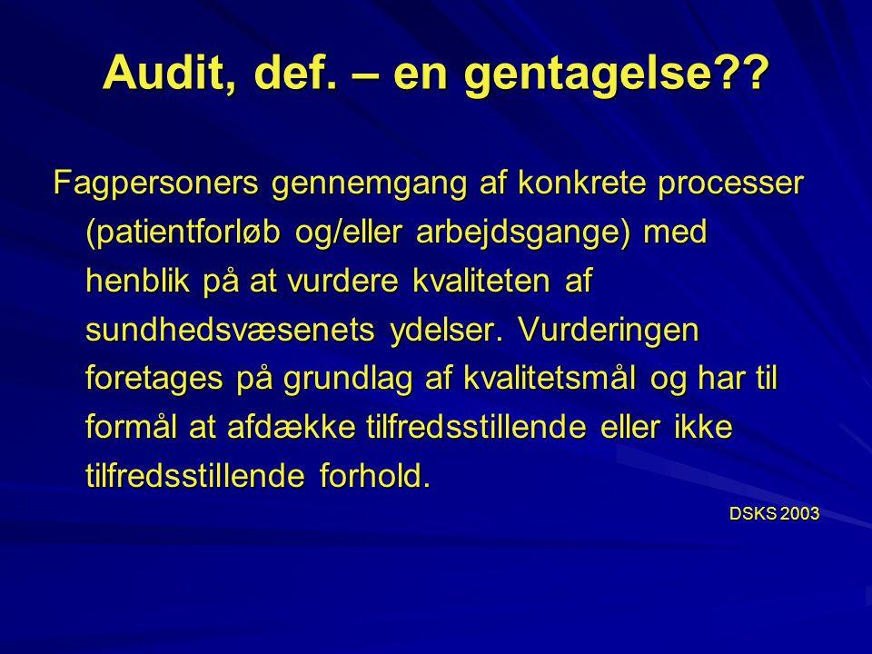 Audit, def. – en gentagelse
