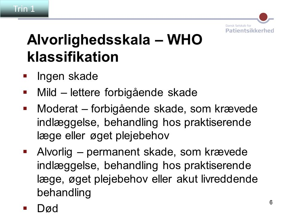 Alvorlighedsskala – WHO klassifikation