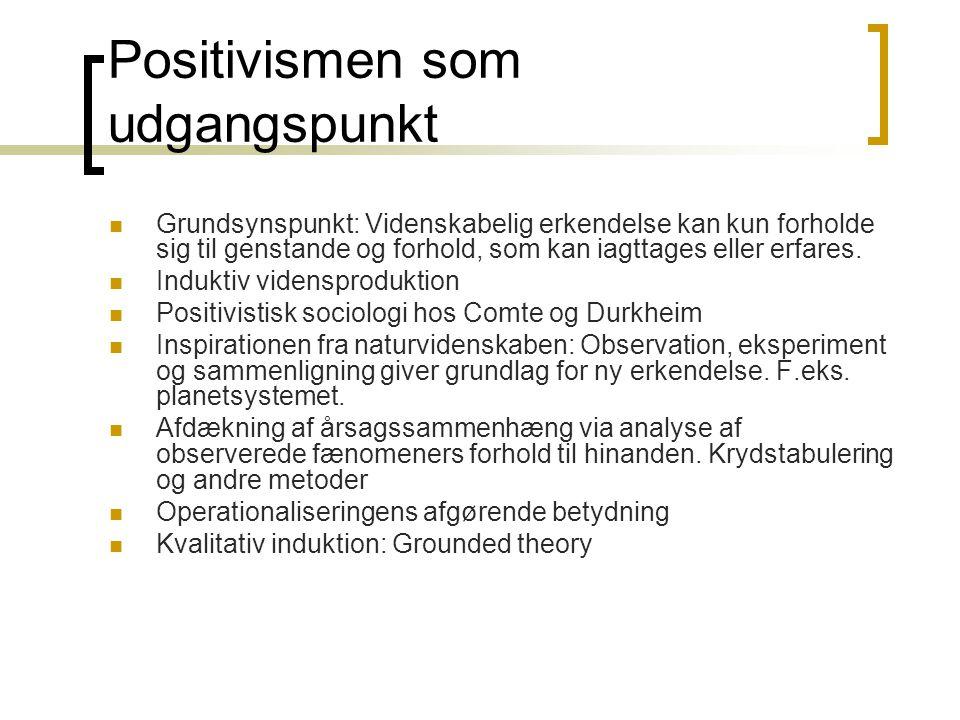 Positivismen som udgangspunkt