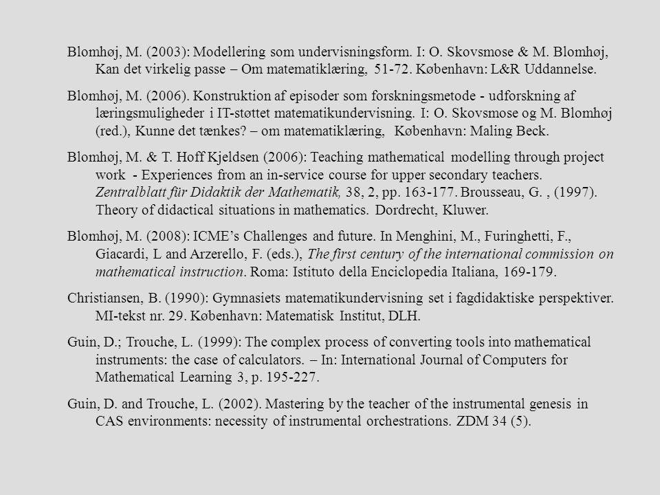 Blomhøj, M. (2003): Modellering som undervisningsform. I: O