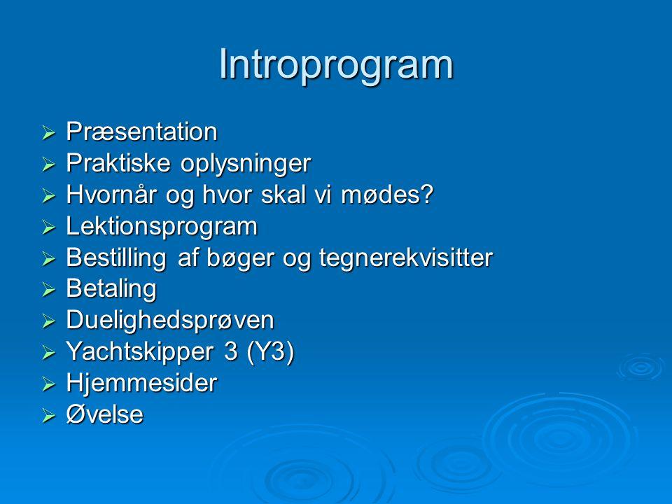 Introprogram Præsentation Praktiske oplysninger