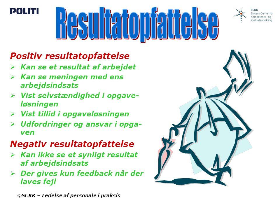Resultatopfattelse Positiv resultatopfattelse